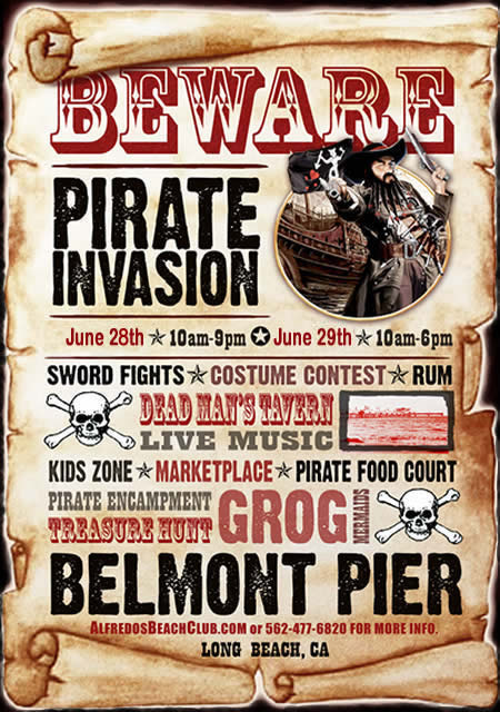 Beware, Pirate Invasion of Belmont Pier