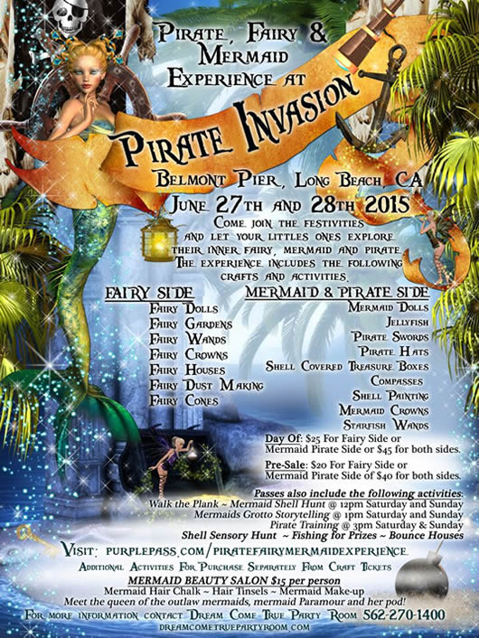 Pirate, Fairy & Mermaid Experience at Pirate Invasion. June 27-28, 2015