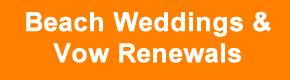 Beach Weddings and wedding Vow Renewals